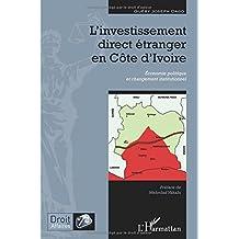 L'investissement direct étranger en cÔte d'ivoire - economie