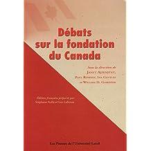 Débats sur la fondation du canada
