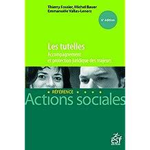 Les tutelles: Accompagnement et protection juridique des majeurs (EDL ACT.SOCIALE) (French Edition)