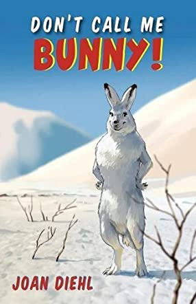 Don't Call Me Bunny!