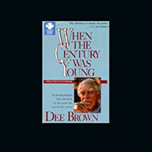 When the Century was Young Audiobook