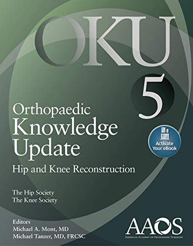 Orthopaedic Knowledge Update: Hip and Knee Reconstruction 5: Print + Ebook with Multimedia