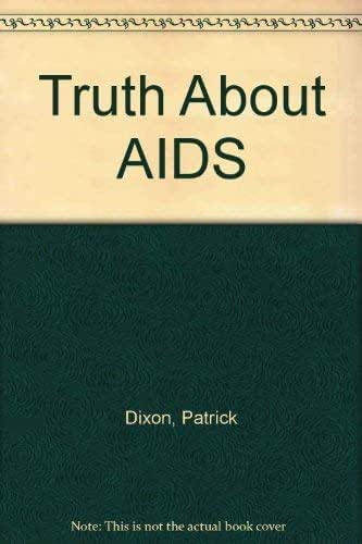 Truth About AIDS