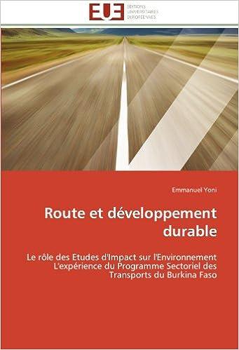 Route et developpement durable le role des etudes d'impact sur l'environnement l'experience du progra