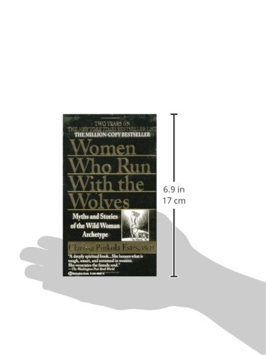 Women Who Run With The Wolves Myths And Stories Of The Wild Woman