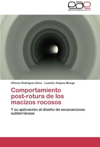 Descargar Libro Comportamiento Post-rotura De Los Macizos Rocosos Rodriguez Dono Alfonso