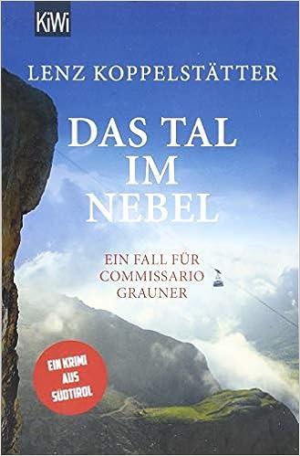 Das Tal im Nebel: Ein Fall für Commissario Grauner