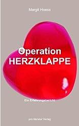Operation Herzklappe. Ein Erfahrungsbericht