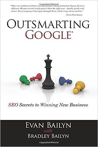 Outsmarting Google: SEO Secrets to Winning New Business (Que Biz-Tech)