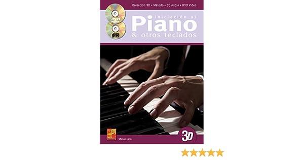 Iniciación al piano y otros teclados en 3D - 1 Libro + 1 CD + 1 DVD: Amazon.es: Manuel Lario: Libros