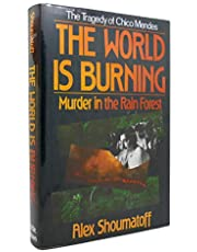The World Is Burning: Murder in the Rain Forest