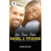 Um Passo Para Daniel & Vivianne (Encantadas Por Livros e Música II Livro 9)