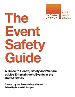 The Event Safety Guide: A Guide to Health, Safety and Welfare at Live Entertainment Events in the United States by Event Safety Alliance (2014-09-02)