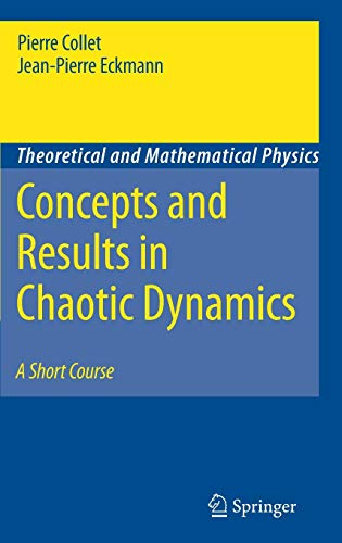 Concepts and Results in Chaotic Dynamics: A Short Course (Theoretical and Mathematical Physics)
