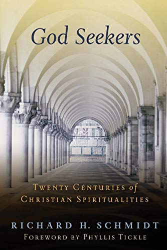 God Seekers: Twenty Centuries of Christian Spiritualities