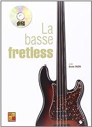 BASSE FRETLESS + CD