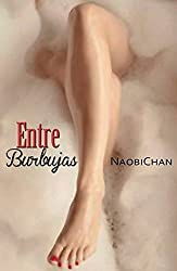 Entre burbujas (Spanish Edition)