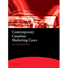 Contemporary Canadian Marketing Cases (4th Edition)