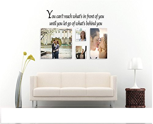 Quote It - You Can't Reach What's in Front of You...Wall Decals Quotes by Quote It