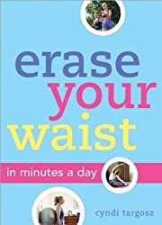 Erase Your Waist: In Minutes a Day