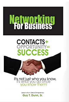 Networking For Business by [Dunn Sr., Guy T]