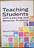 Teaching Students with Learning and Behavior Problems : Managing Mild-To-Moderate Difficulties in Resource and Inclusive Settings, Hammill, Donald D. and Bartel, Nettie R., 0890799288