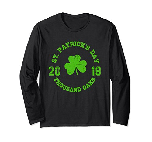 Unisex Thousand Oaks St. Patrick's Day 2018 Long Sleeve Shirt Medium - The Oaks Oaks Thousand