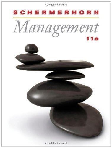 By John R. Schermerhorn Jr: Management Eleventh (11th) Edition pdf
