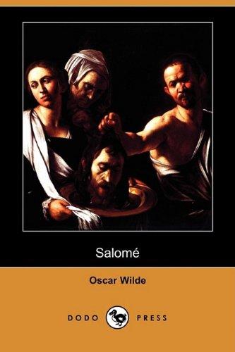 Salome (Dodo Press) Oscar Wilde