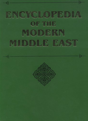 Encyclopedia of the Modern Middle East (4 Volumes)