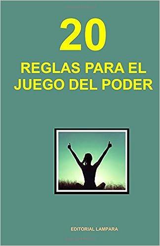20 Reglas para el juego del Poder (Spanish Edition ...
