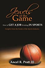 Jewels Of The Game- How To Get A Job Working In Sports