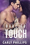 Dare to Touch (Dare to Love Book 3)
