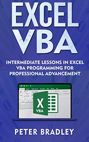 Excel VBA  :  Intermediate Lessons in Excel VBA Programming for Professional Advancement (English Edition)