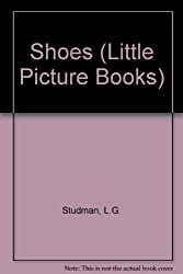 Shoes (Little Picture Books)