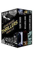 Leine Basso Thrillers Box Set (Books 1-3): Serial Date, Bad Traffick, and The Body Market