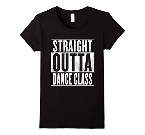 Women's Dance Class T-Shirt - STRAIGHT OUTTA DANCE CLASS Shirt XL Black