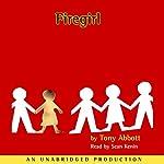 Firegirl | Tony Abbott