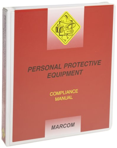 MARCOM Personal Protective Equipment Compliance Manual by Marcom Group