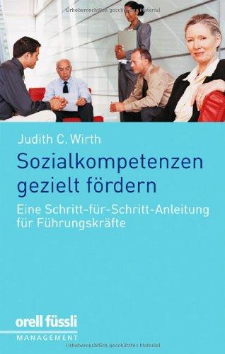 Sozialkompetenzen gezielt fördern: Eine Schritt-für-Schritt-Anleitung für Führungskräfte