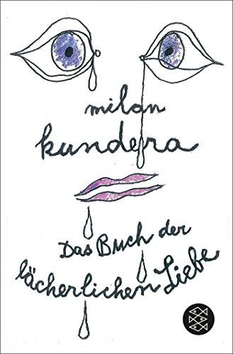 Das Buch der lächerlichen Liebe.