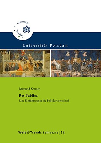 Res Publica: Eine Einführung in die Politikwissenschaft (WeltTrends Lehrtexte)