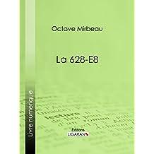 La 628-E8 (French Edition)