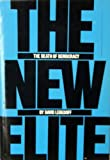 The New Elite, David Lebedoff, 0531098540