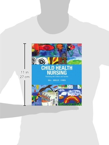 Child Health Nursing (3rd Edition) (Child Health Nursing: Partnering with Children & Families)