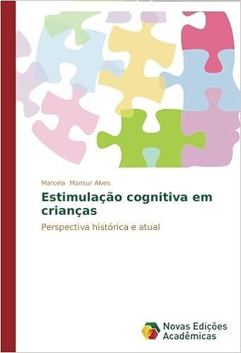 Estimulação cognitiva em crianças: Perspectiva histórica e atual