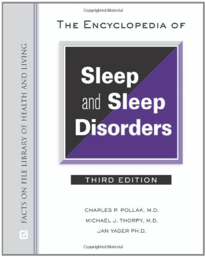 The Encyclopedia Of Sleep And Sleep Disorders (Facts On File Library Of Health And Living) (Facts On File Library Of Health & Living)