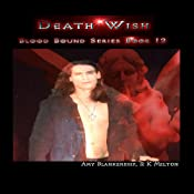 Death Wish: Blood Bound Series, Book 12 | R.K. Melton, Amy Blankenship