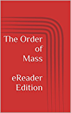 The Order of Mass eReader Edition