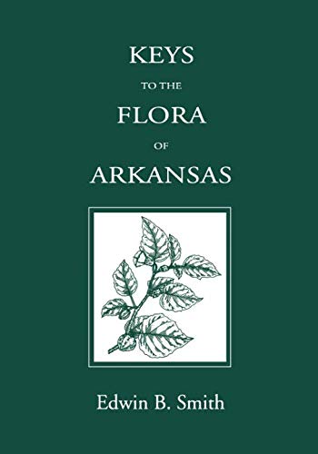 (Keys to the Flora of Arkansas)